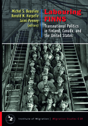 LABOURING FINNS - Transnational Politics in Finland, Canada, and the United States